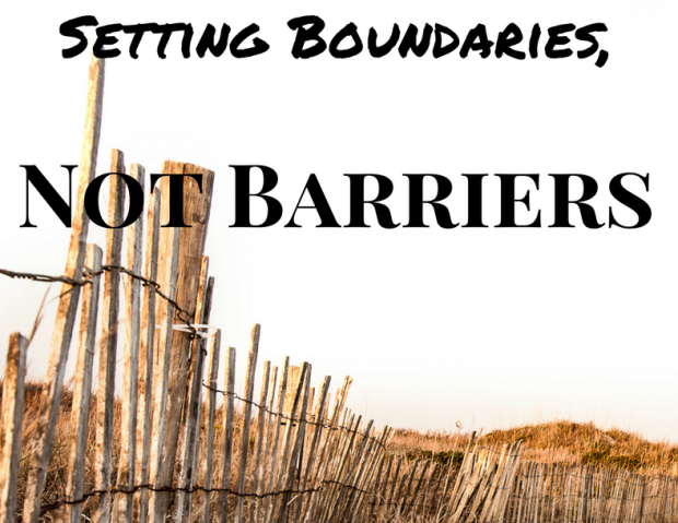 Setting Boundaries, Not